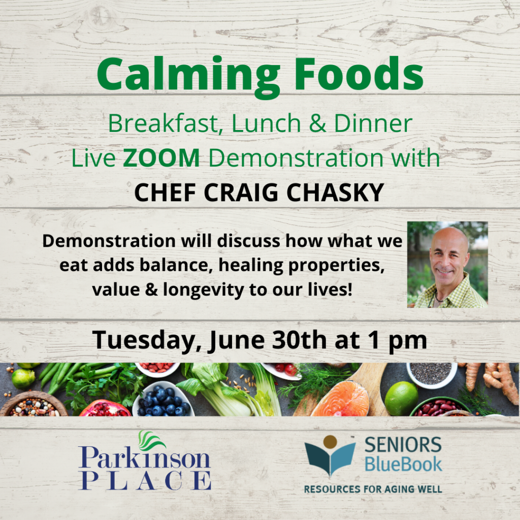 Calming Foods ZOOM Demonstration with Chef Craig Chasky